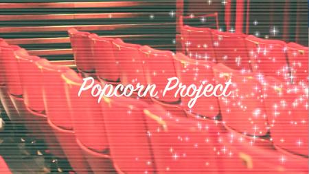 Soirée Popcorn Project - Cinéma Social Club