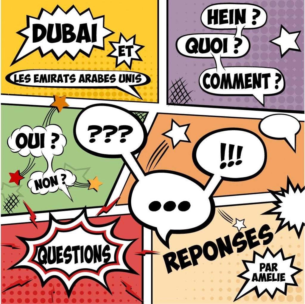 Questions / réponses : Dubaï et les Emirats Arabes Unis