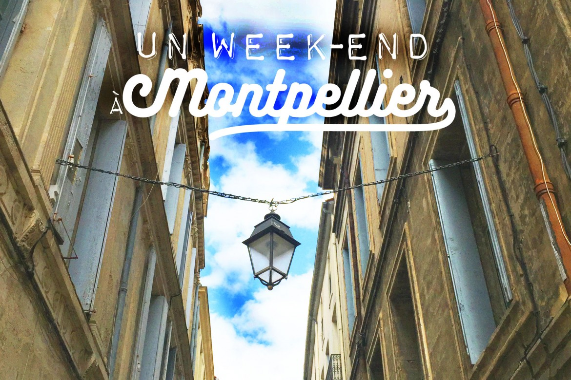 Weekend-Montpellier